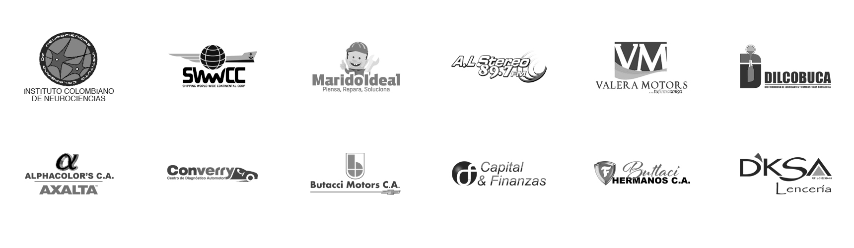 Instituto Colombiano de Neurociencias, Shipping Worldwide Continental Corp, A.L Stereo 89.7FM, Valera Motors S.A., Dilcobuca, Alphacolor's C.A., CDA Converry, Buttaci Motors C.A., Capital & Finanzas, Buttaci Hermanos C.A., D'ksa Lencería